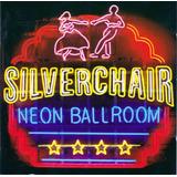Silverchair Neon Ballroom [cd Original Lacrado De Fabrica]